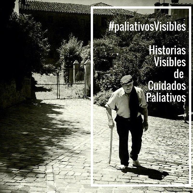 Historias Invisibles – #paliativosVisibles