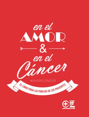 """Libro """"EN EL AMOR Y EN EL CÁNCER"""" #Amorycáncer"""