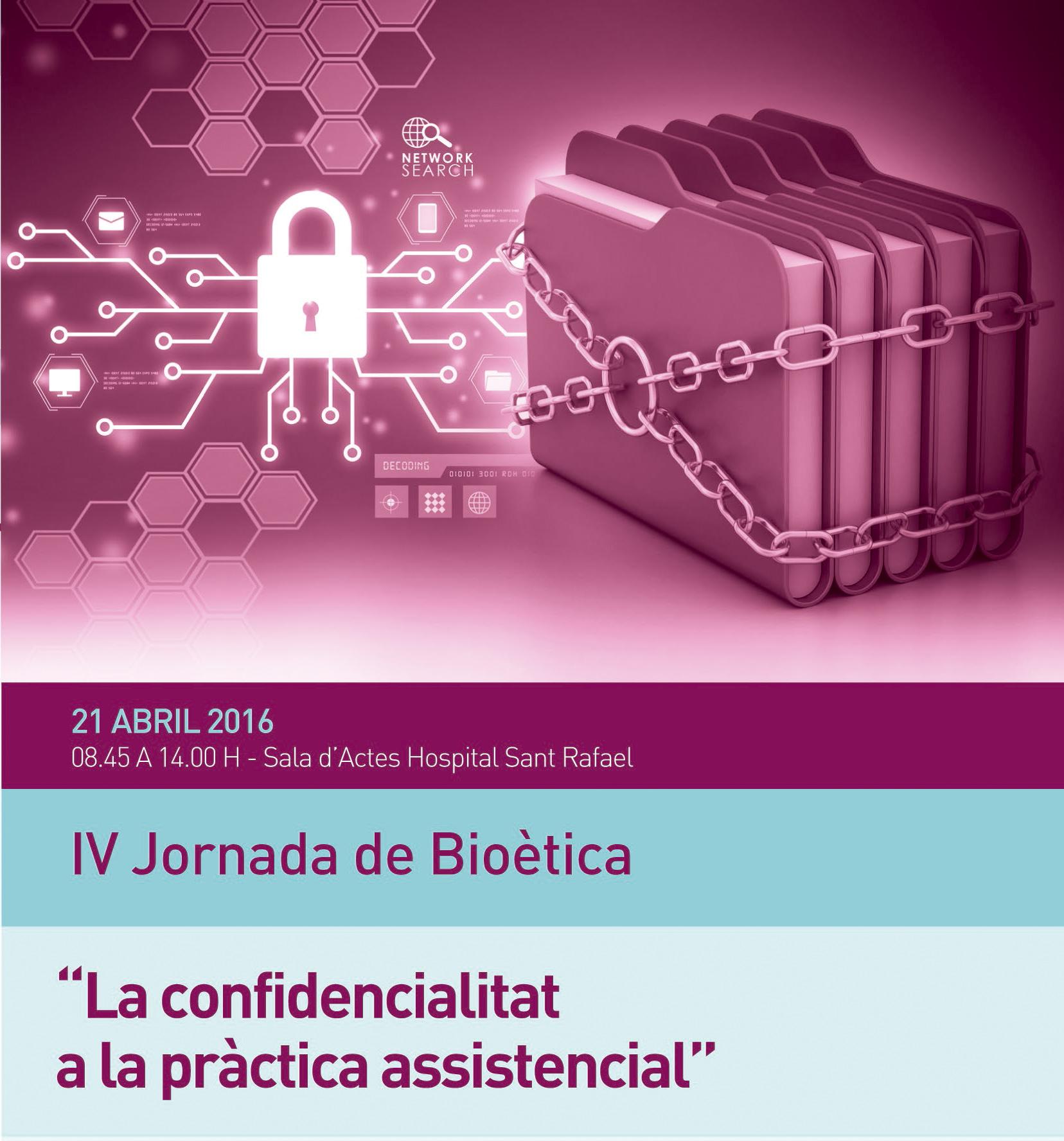IV Jornada de Bioética (Hospital Sant Rafael HHSCJ)