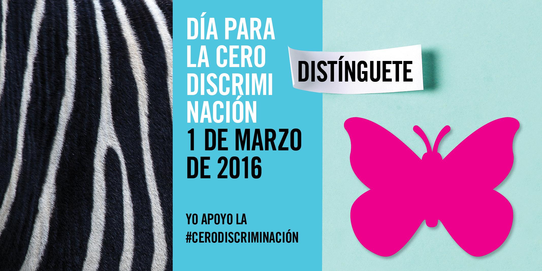 Cero Discriminación 2016 #ZeroDiscrimation #Cerodiscriminación