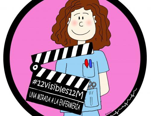 """#12visibles12M """"12 de mayo, una mirada a la enfermería"""""""