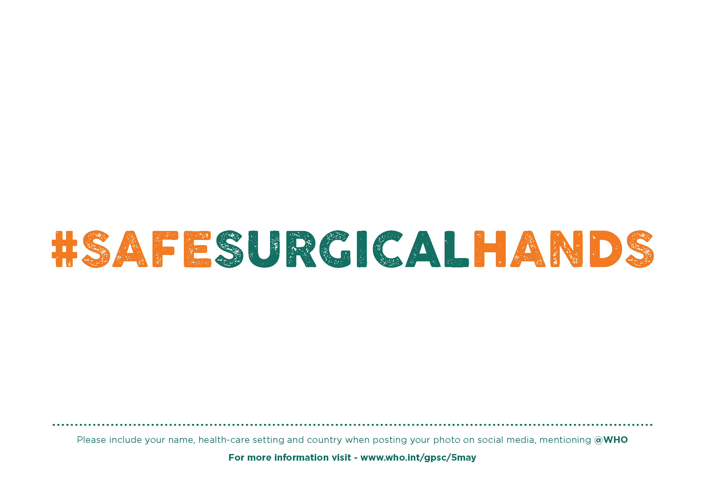 SALVE VIDAS, límpiese las manos #safesurgicalhands
