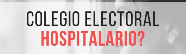 Colegio Electoral Hospitalario?