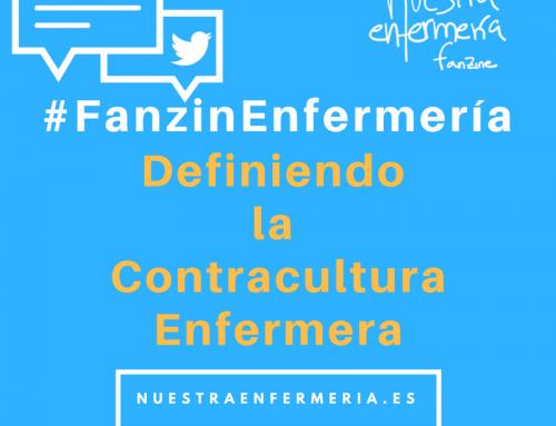 #FanzinEnfermería: Definiendo Contracultura Enfermera