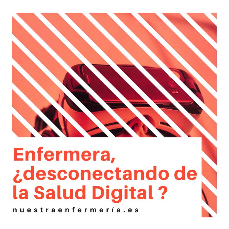 Enfermera, ¿Desconectando de la Salud Digital?