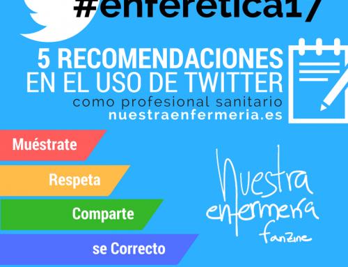 Muéstrate, Respeta, Comparte, se Correcto y Actúa #enferetica17