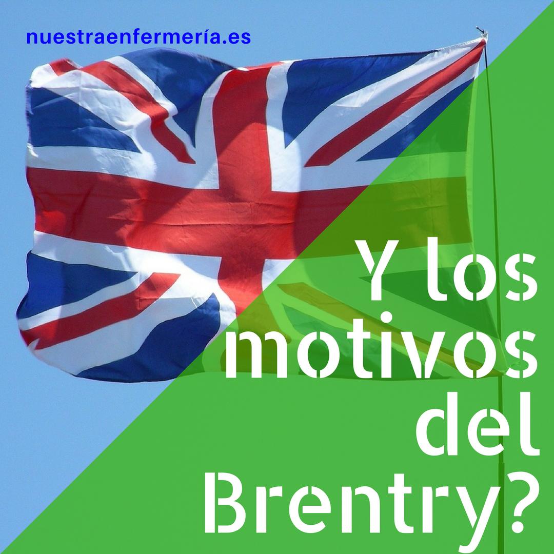 """Y los motivos del """"Brentry""""?"""