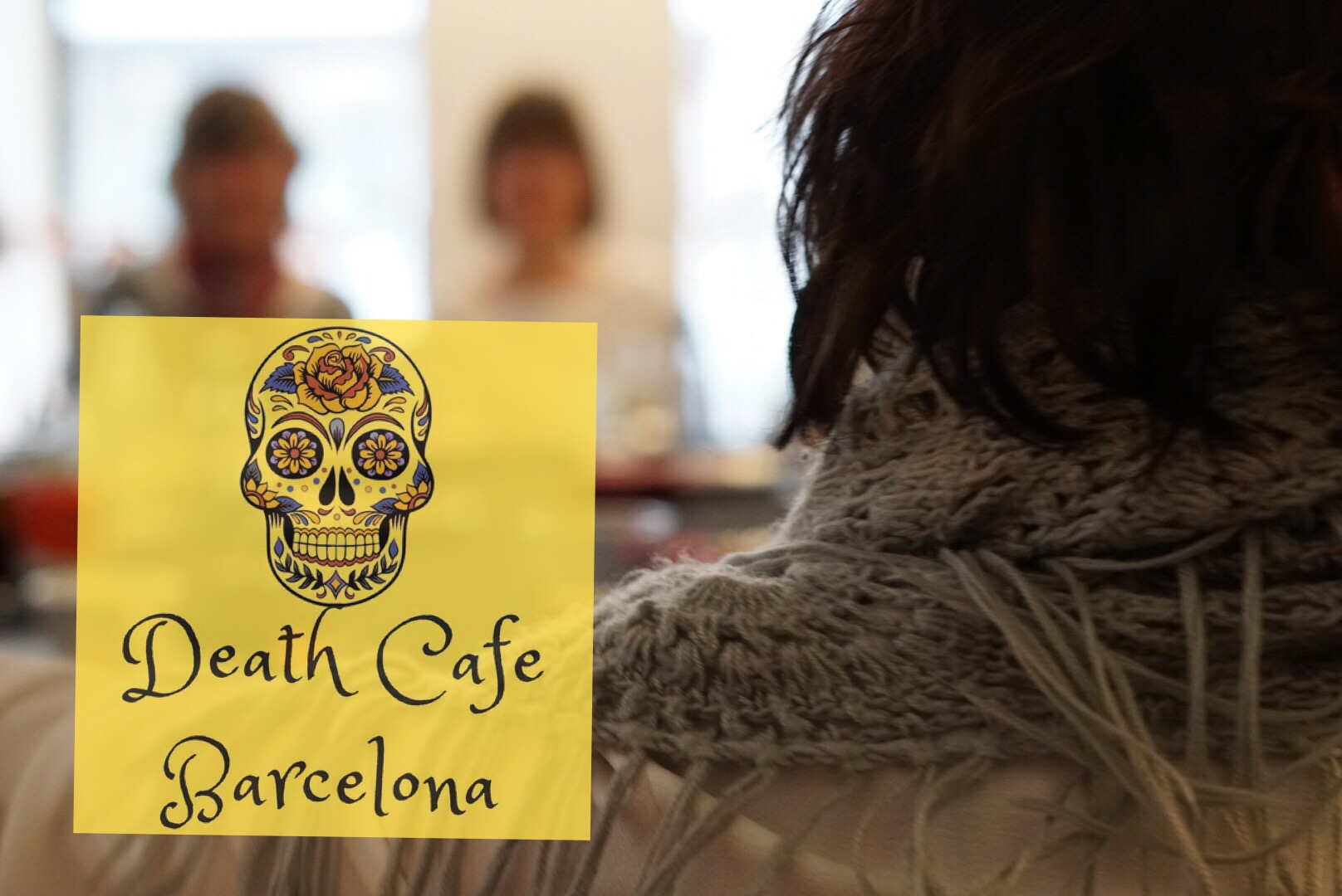 Crónica Death Cafe Barcelona 23/03/2017 #hablemosdelamuerte