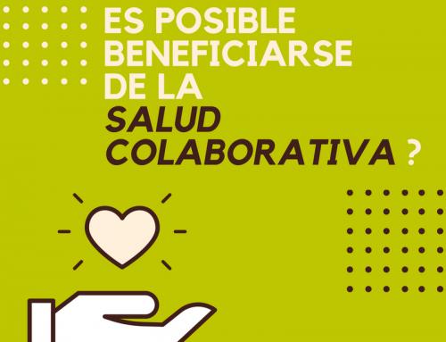 ¿Es posible Beneficiarse de la Salud Colaborativa ?