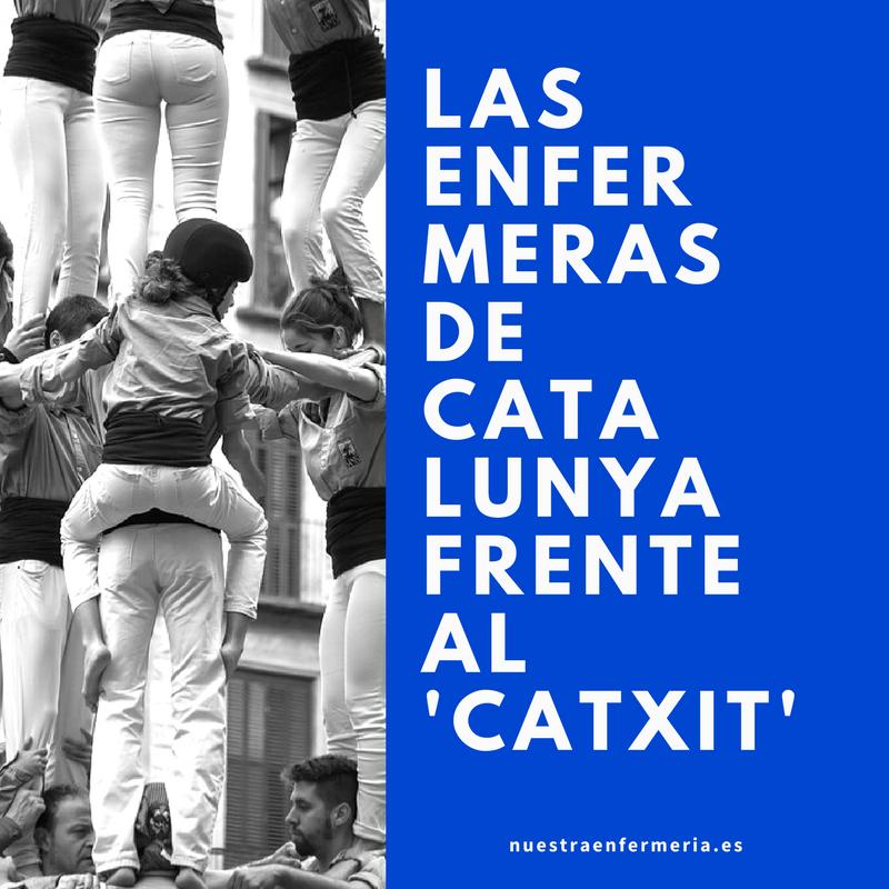 """Las enfermeras de Catalunya frente al """"Catxit"""""""