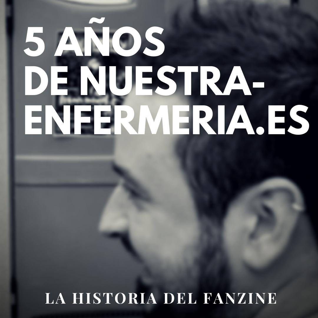 La Historia del Fanzine: 5 años de nuestraenfermeria.es