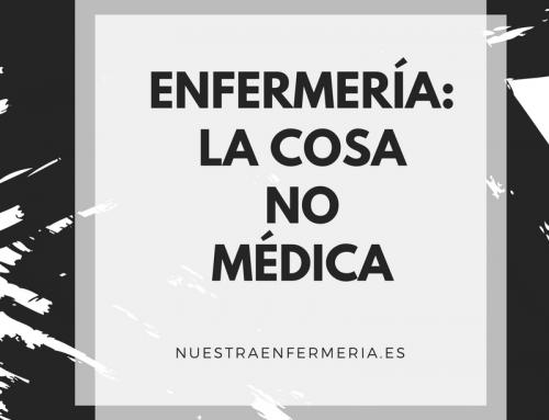 Enfermería: la cosa no médica