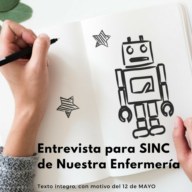 Entrevista para SINC de Nuestra Enfermería, texto íntegro.
