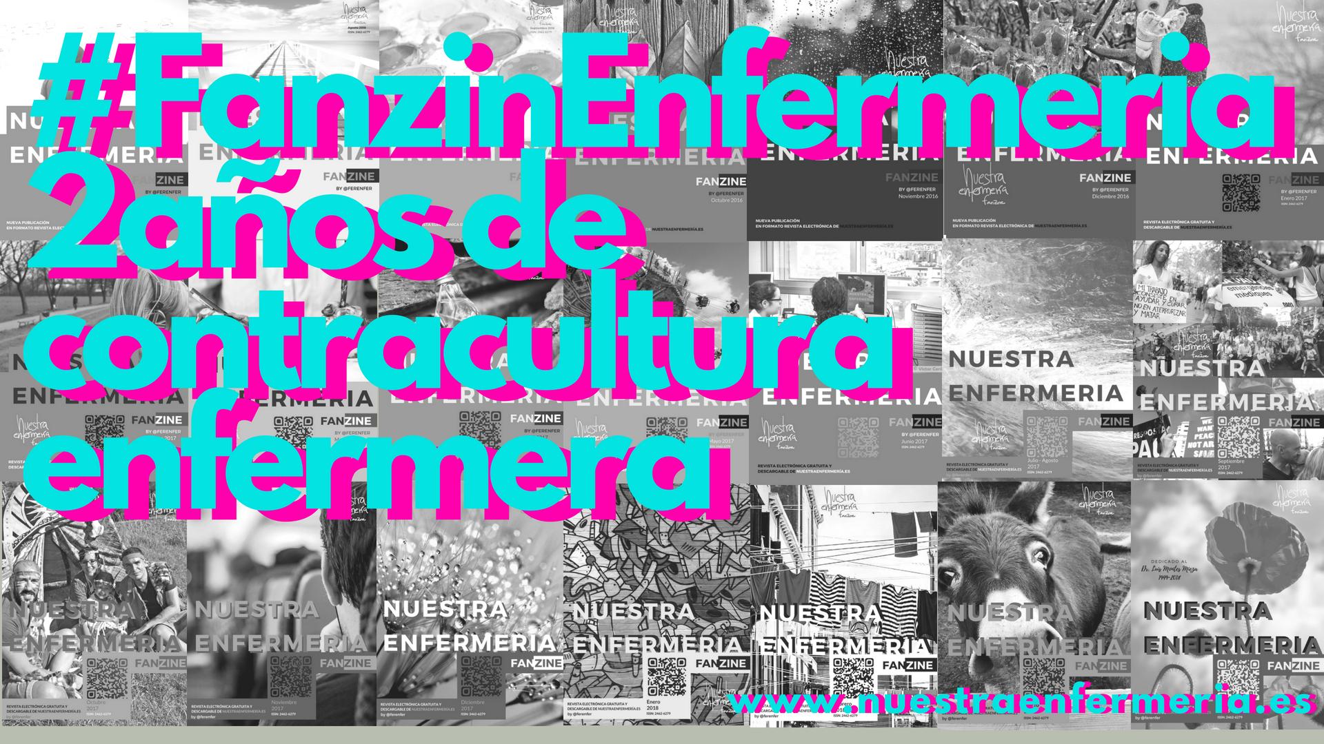 #FanzinEnfermeria: Gracias por 2 años de contracultura enfermera!