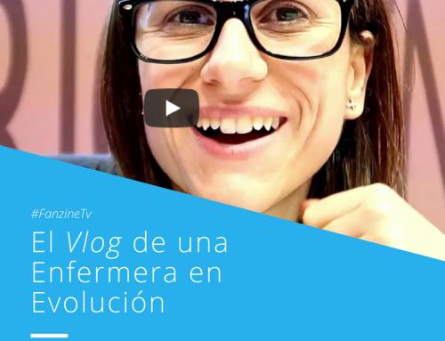 """#FanzineTV: El Vlog de una """"Enfermera en Evolución"""""""