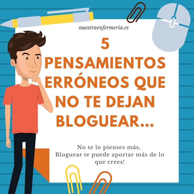 5 pensamientos erróneos que no te dejan bloguear…