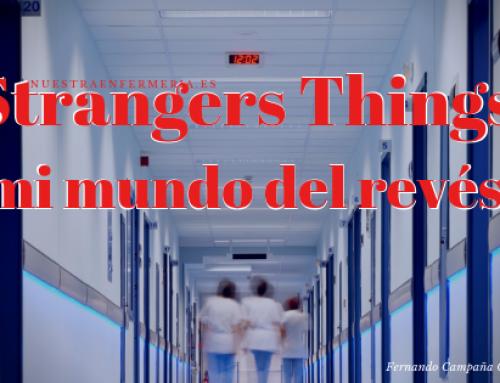 Strangers Things: mi mundo del revés (I)