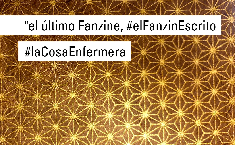 #elFanzinEscrito #laCosaEnfermera