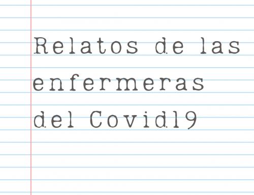 Relatos de las enfermeras del Covid19