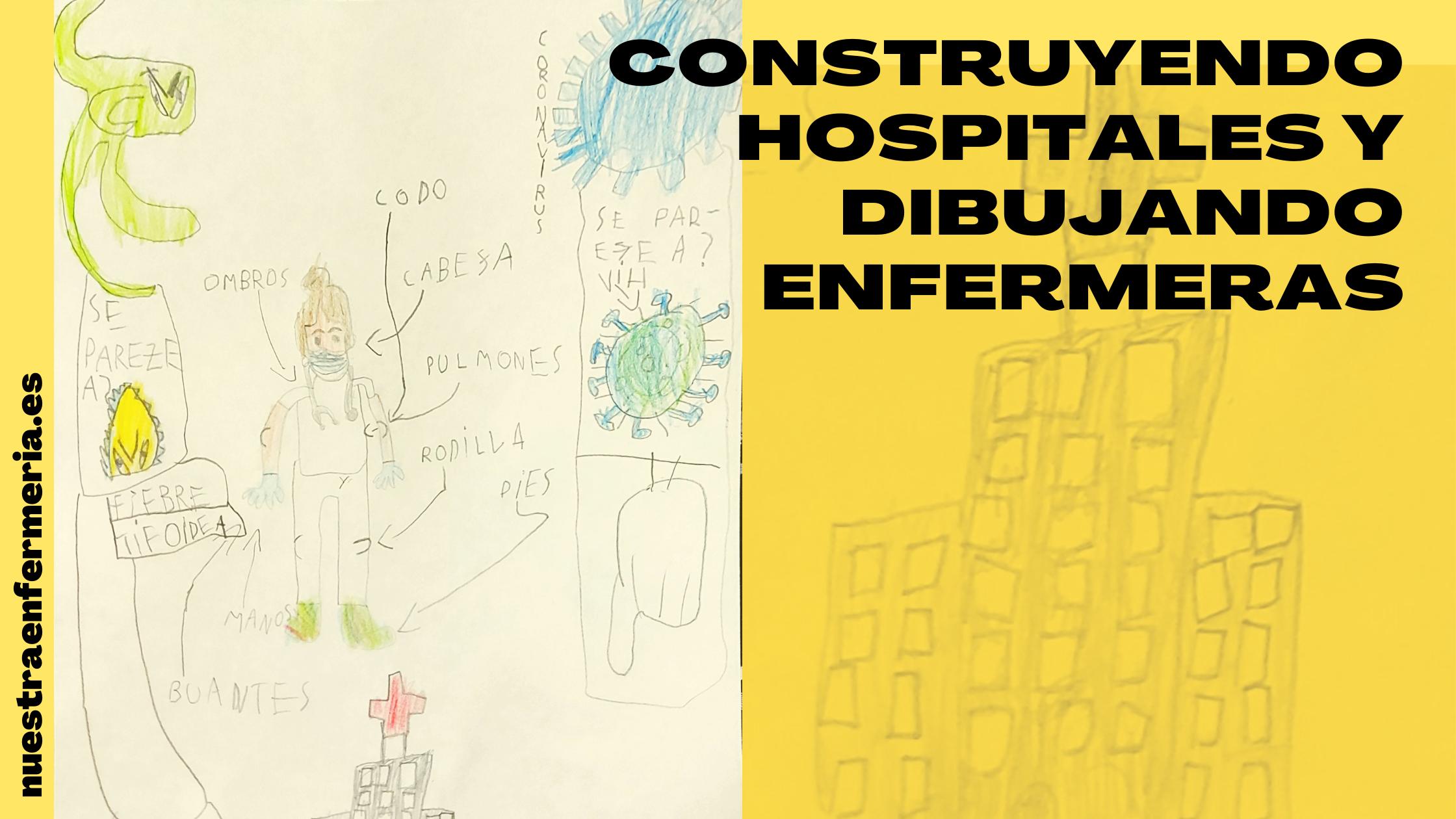 Construyendo Hospitales y dibujando enfermeras