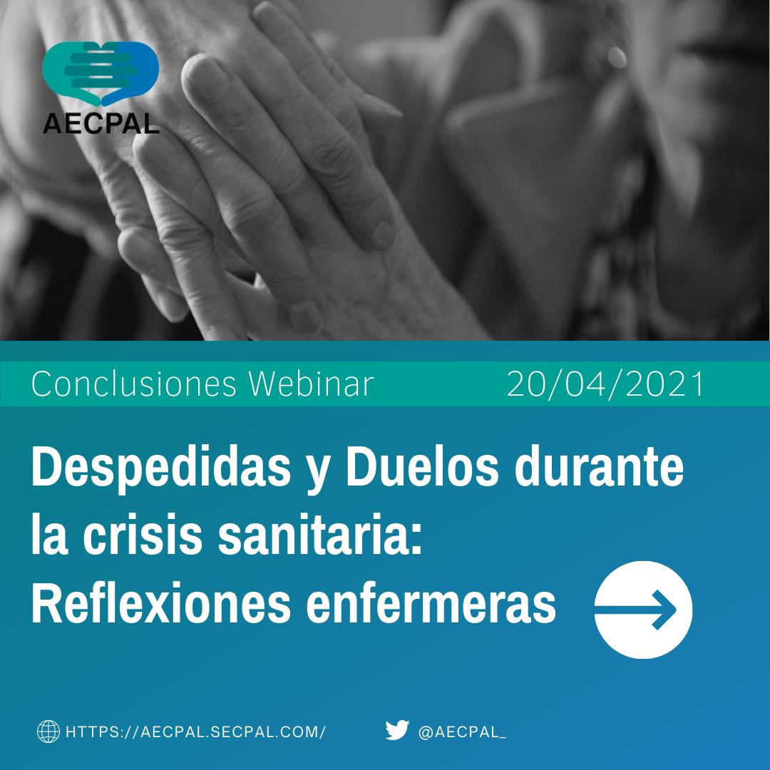 Despedidas y Duelos durante la Crisis Sanitaria: reflexiones EMFERMERAS (webinar @AECPAL_)